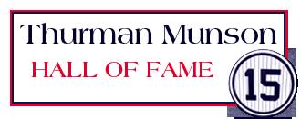Thurman Munson Hall of Fame